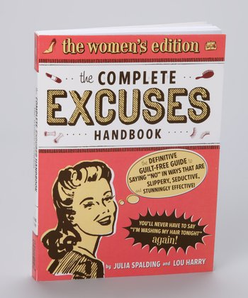 The Complete Excuses Handbook: The Women's Edition Paperback