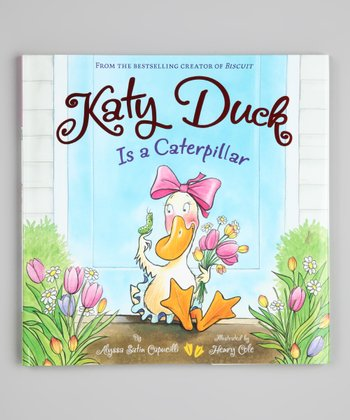 Katy Duck Is a Caterpillar Hardcover