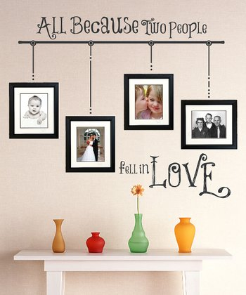 Black 'All Because' Wall Decal Set