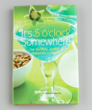 It's 5 O'Clock Somewhere Hardcover