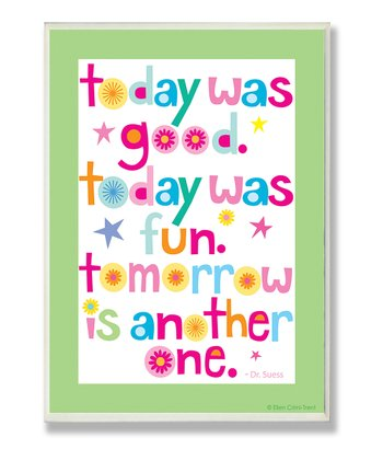 'Today Was Good' Wall Art