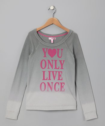 Gray 'You Only Live Once' Sweatshirt
