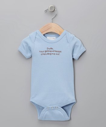 Blue 'Your Girlfriend Keeps Checking Me Out' Bodysuit - Infant