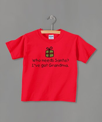 Red 'Who Needs Santa? I've Got Grandma' Tee - Toddler & Kids