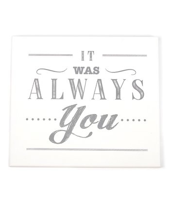 'Always You' Wall Art