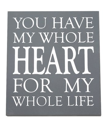 'You Have My Whole Heart' Wall Art