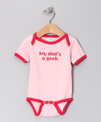 Pink 'My Dad's a Geek' Bodysuit - Infant