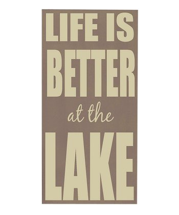 Sparrow & Cream 'Life is Better at the Lake' Wall Art