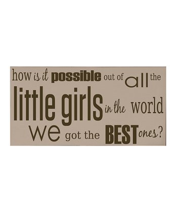 Taupe & Brown Best Little Girl Wall Art
