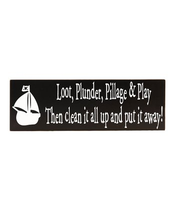 White & Black 'Plunder, Pillage & Play' Wall Plaque