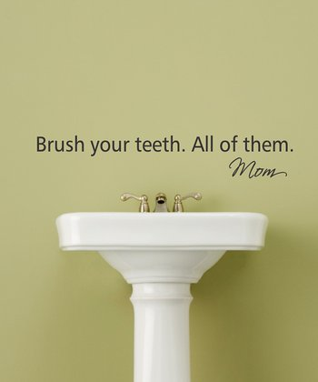Black 'Brush Your Teeth' Wall Quote