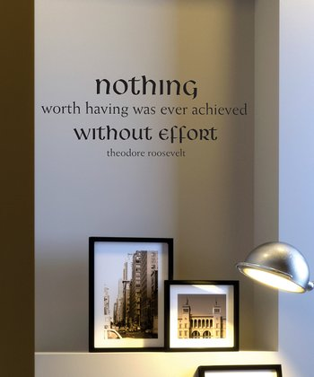 Black 'Nothing Without Effort' Wall Quote
