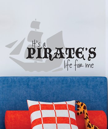 Pewter & Black 'Pirate's Life' Wall Quote