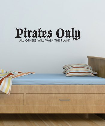 Black 'Pirates Only' Wall Quote