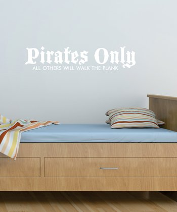 White 'Pirates Only' Wall Quote