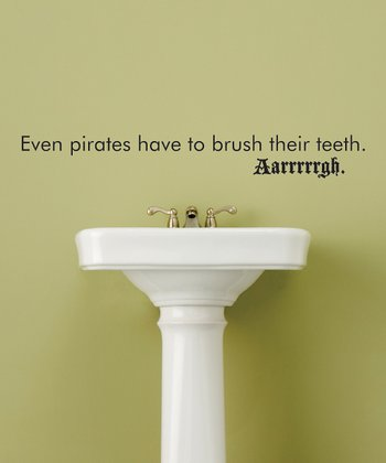 Black 'Brush Their Teeth' Wall Quote