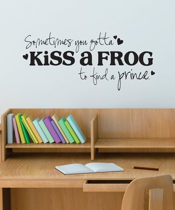 Black 'Kiss a Frog' Wall Quote