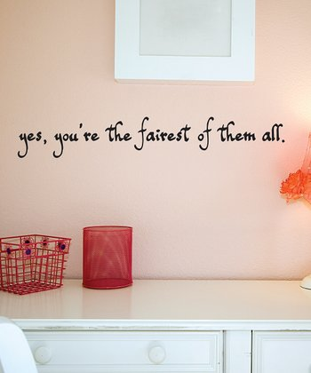 Black 'Fairest of Them All' Wall Quote