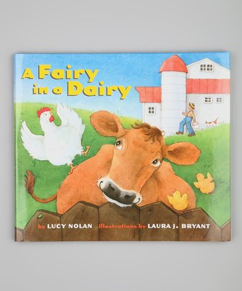 Fairy in a Dairy Hardcover