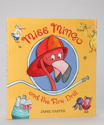 Miss Mingo and the Fire Drill Hardcover