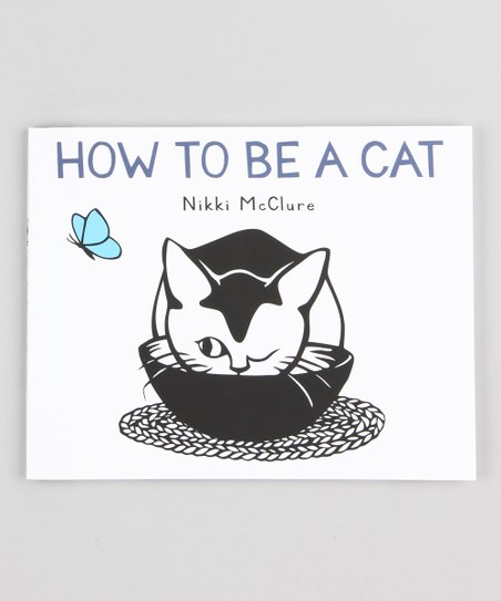 How to be a Cat Hardcover