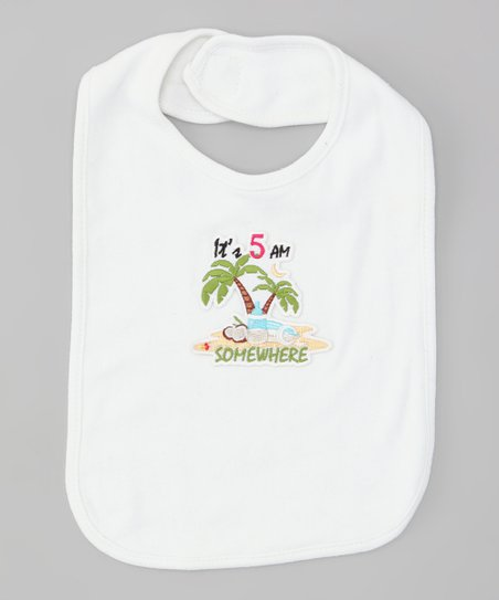 White 'It's 5 AM Somewhere' Bib