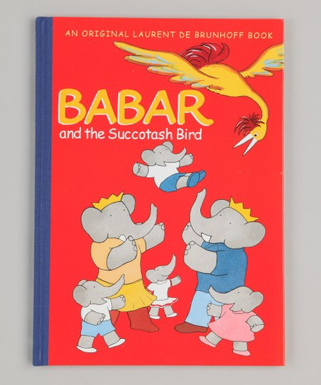 Babar and the Succotash Bird Hardcover