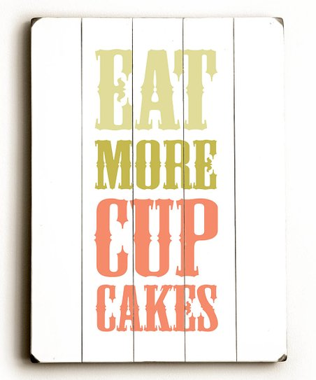 'Eat More Cupcakes' Wood Wall Art