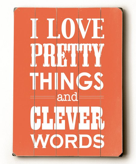 Coral 'I Love Pretty Things' Wood Wall Art