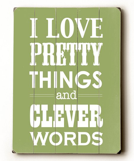 Green 'I Love Pretty Things' Wood Wall Art