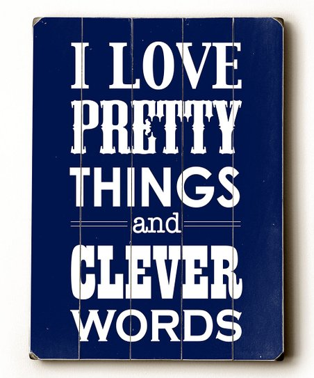 Blue 'I Love Pretty Things' Wood Wall Art