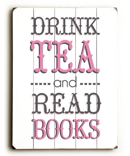 Pink 'Drink Tea and Read' Wood Wall Art