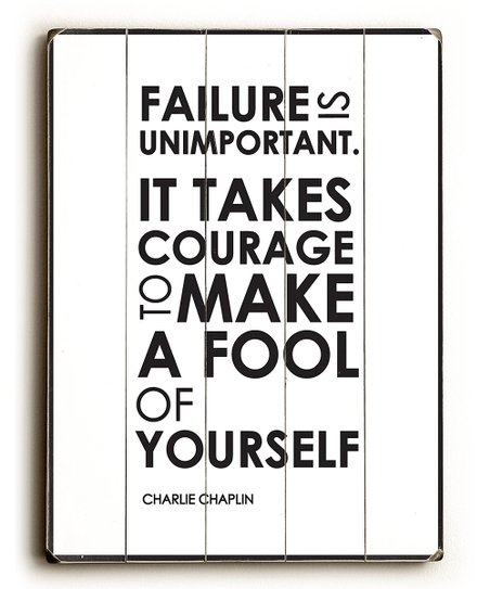 'Failure is Unimportant' Wood Wall Art