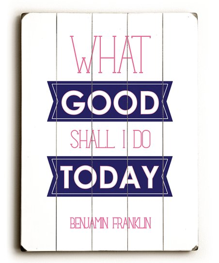 'What Good Shall I Do' Wood Wall Art