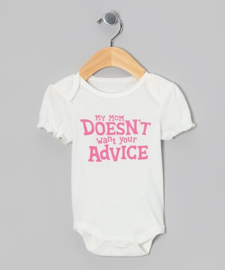 White Mom Doesn't Want Your Advice Bodysuit - Infant