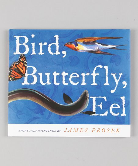 Bird, Butterfly, Eel Hardcover