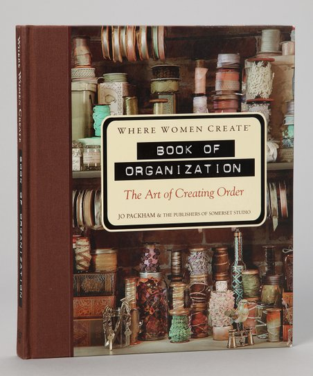 Where Women Create: Book of Organization Hardcover