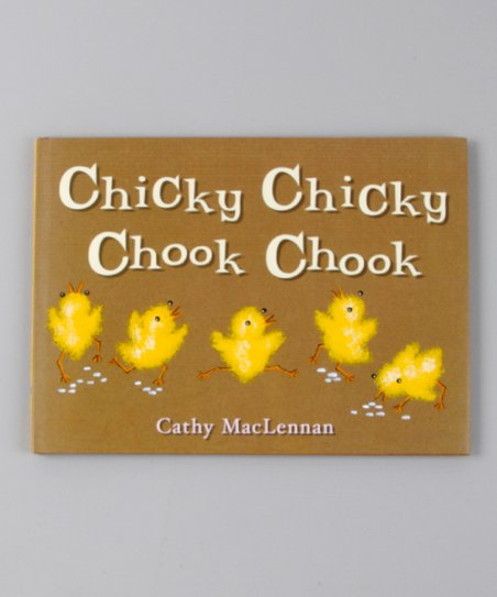 Chicky Chicky Chook Chook Hardcover