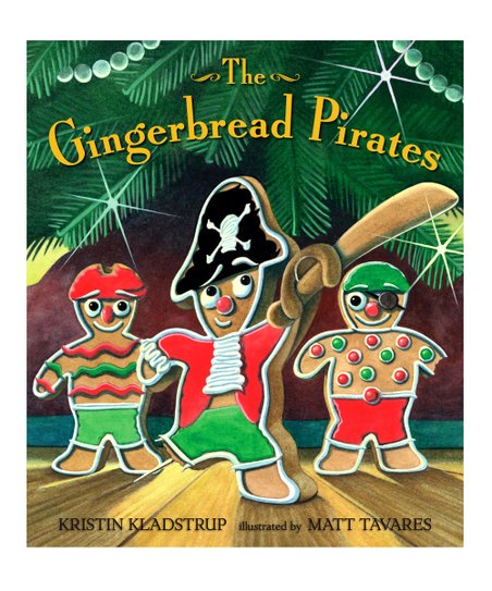 The Gingerbread Pirates Hardcover