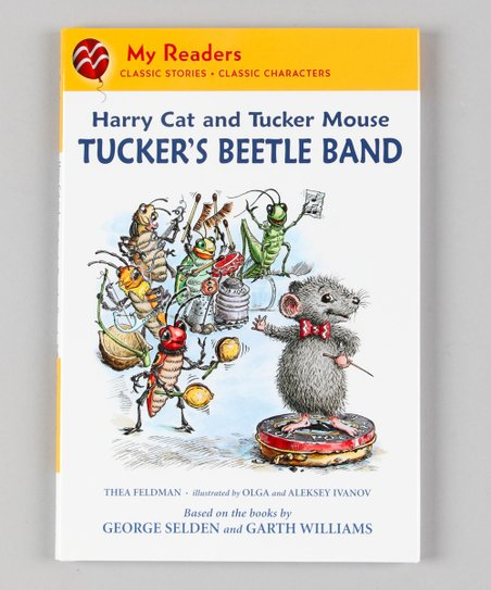 Harry Cat and Tucker Mouse: Tucker&#039;s Beetle Band Hardcover
