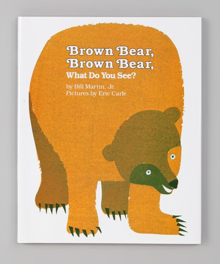Brown Bear, Brown Bear What Do You See? Original Hardcover