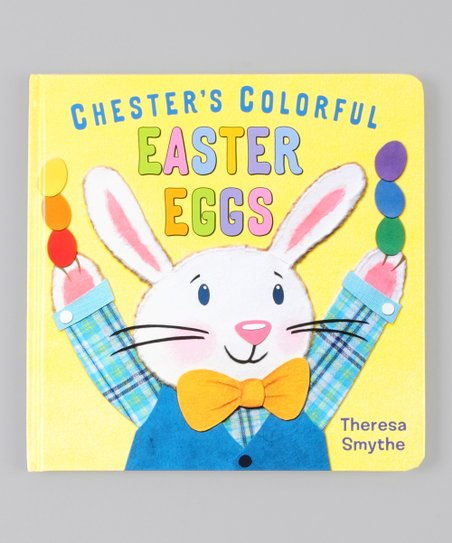 Chester&#039;s Colorful Easter Eggs Hardcover