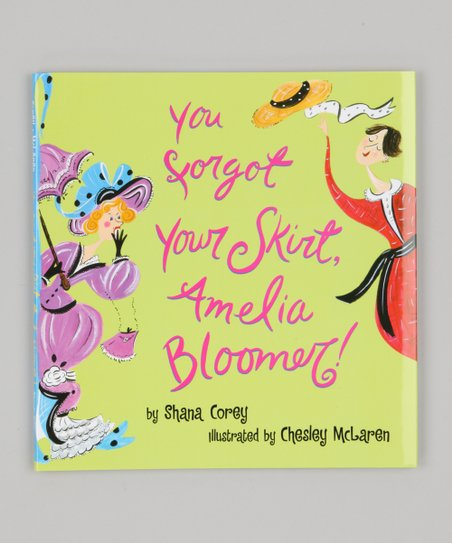 You Forgot Your Skirt, Amelia Bloomer Hardcover