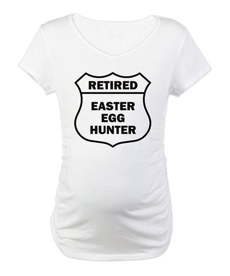 CafePress White 'Retired Easter Egg Hunter' Maternity Tee