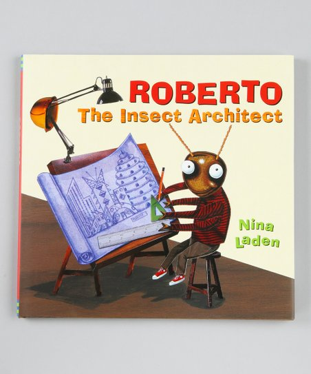 Roberto the Insect Architect Hardcover