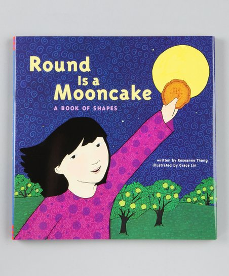 Round Is a Mooncake Hardcover