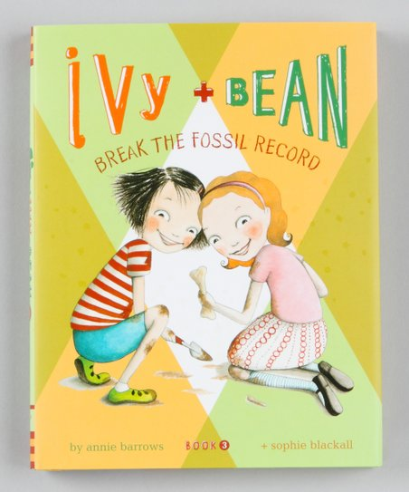 Ivy and Bean Break the Fossil Record Hardcover