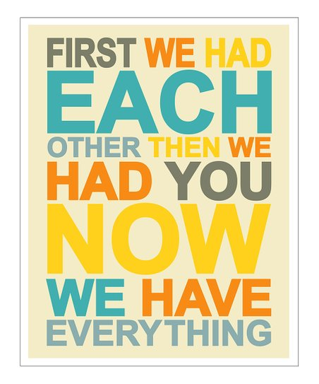 Multicolor 'First We Had' Giclée Print