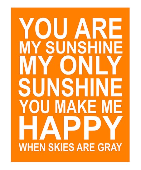 Orange &#039;You Are My Sunshine&#039; Gicle Print