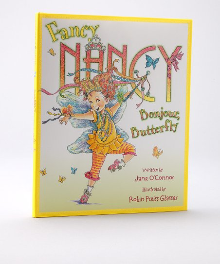 Fancy Nancy: Bonjour, Butterfly Hardcover